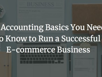 accounting basics cover image - 10 Basic Accounting Principles You Need to Know to Manage a Successful Ecommerce Business