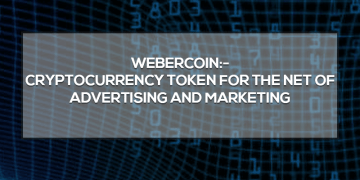 Weber 3 BusinessDigit - Webercoin:- Cryptocurrency token for the net of advertising and marketing