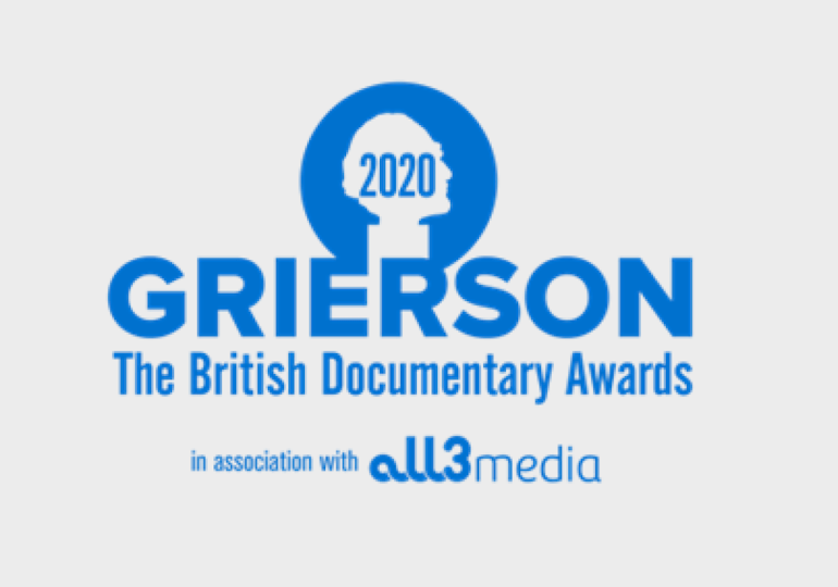 Nominations announced for 2020 British Doc Awards (The Griersons)