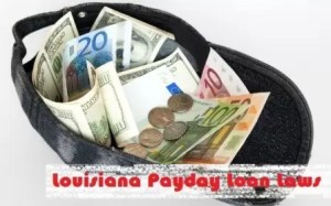 Louisiana Payday Loan Laws
