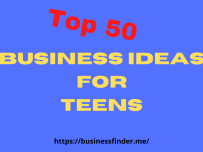 Business Ideas For Teens