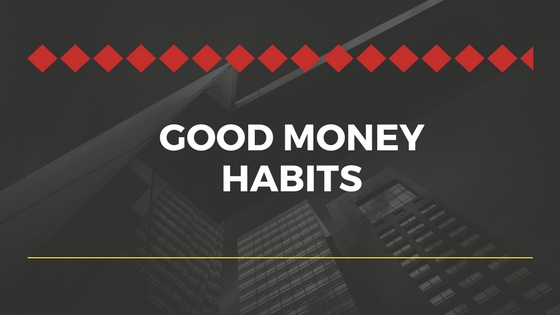 21 Good Money Habits That Can Save You More Money