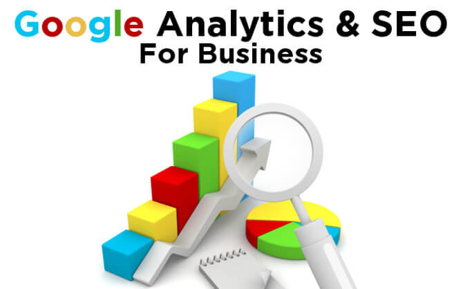 Learn Google Analytics and SEO for Business