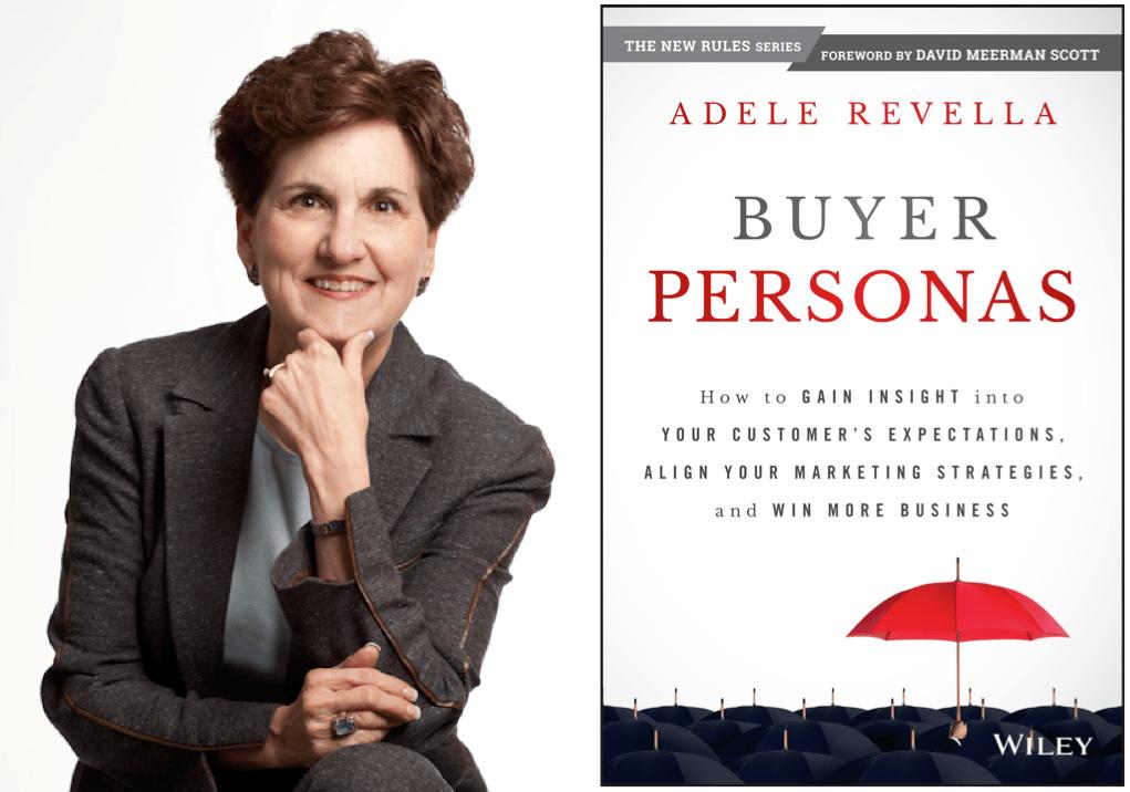 Adelle Revella Buyer Personas