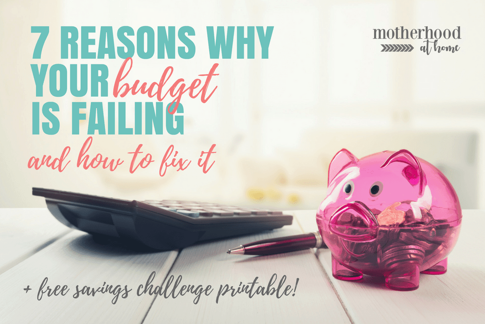Learn about the 7 reasons why your budget is failing and how to overcome them and finally achieve budgeting success toward your financial goals.