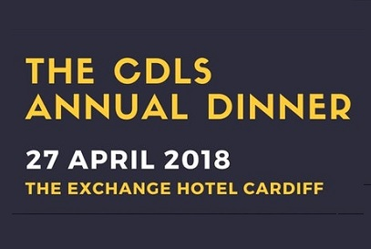 <strong>27th April – Cardiff</strong><br>CDLS Annual Dinner 2018