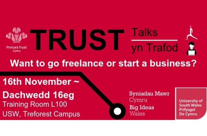 <strong>16th November – Pontypridd  </strong><br>Trust Talks &#8211; Trust yn Trafod: Do You Want to Freelance or Start a Business?