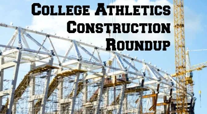 https://i2.wp.com/businessofcollegesports.com/wp-content/uploads/2014/10/College-Athletics-Construction-Roundup.jpg?w=1000