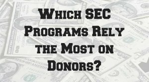 Which SEC Programs Rely the Most on Donors-