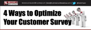 4 Ways to Optimize Your Customer Survey