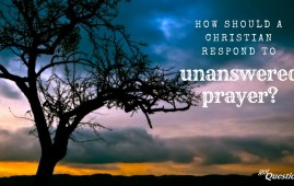 Christian Unanswered Prayers