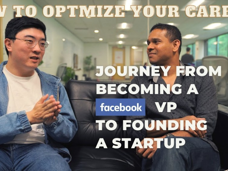 How to optimize your career for YOU?   Story from an ex-Facebook VP / Startup founder
