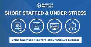 Short staffed and under stress: Small business tips for post-shutdown success