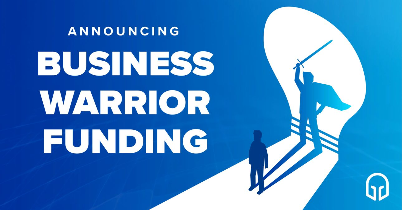 Announcing Business Warrior Funding
