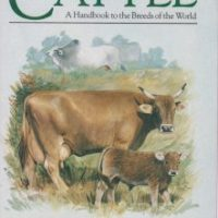 Cattle A Handbook to Breeds Of The World
