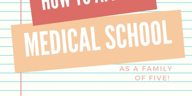 How to Afford Medical School as a Family of Five