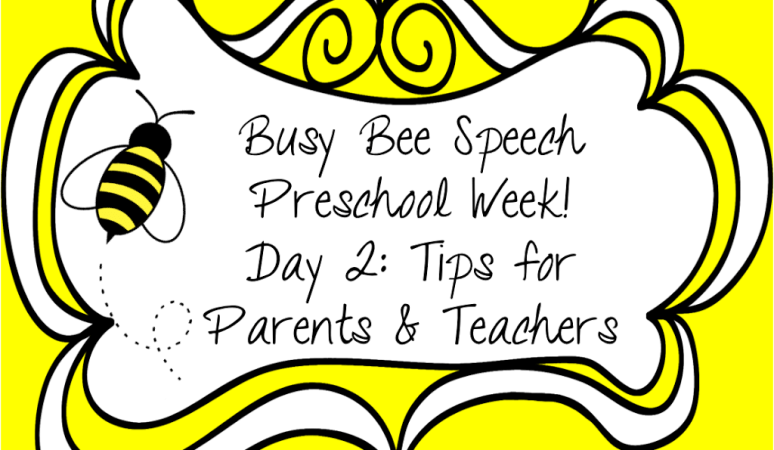 Preschool Week Day 2: Tips for Parents & Teachers