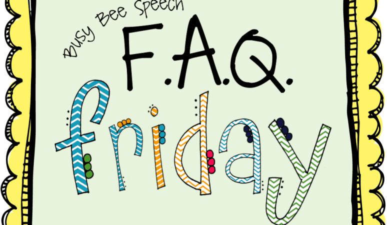 FAQ Friday: Baby Talk