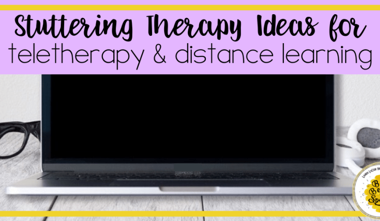 Stuttering Teletherapy Ideas for Distance Learning