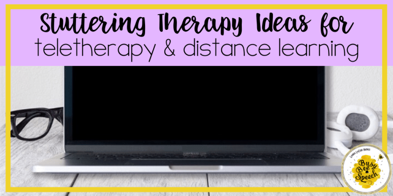 Stuttering teletherapy ideas for fluency distance learning
