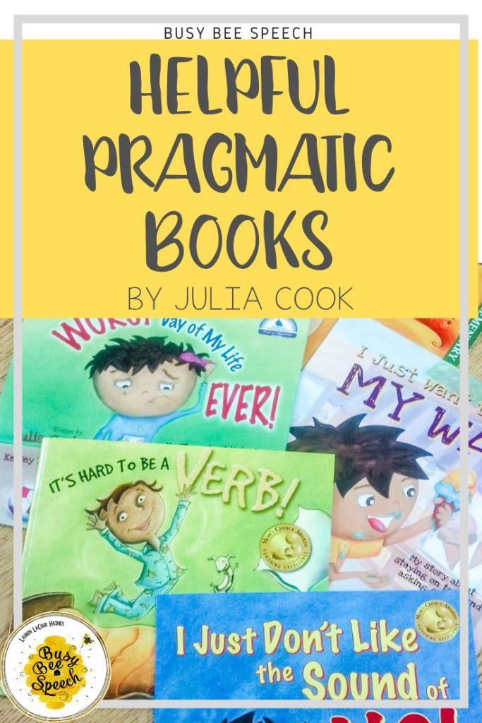 Helpful Pragmatic Books by Julia Cook
