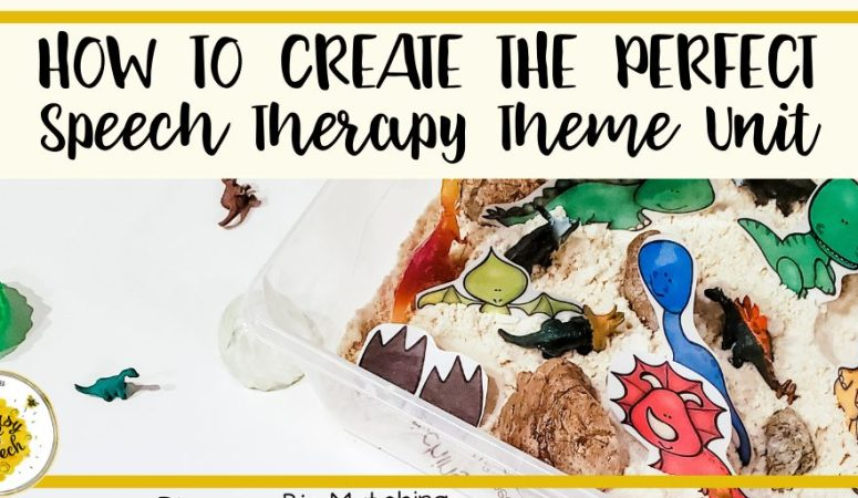 How to create the perfect speech therapy theme unit