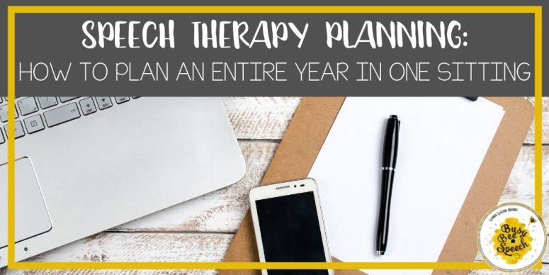 speech therapy planning: how to plan an entire year in one sitting