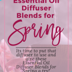 Essential Oil Blends For Spring Busy Being Jennifer