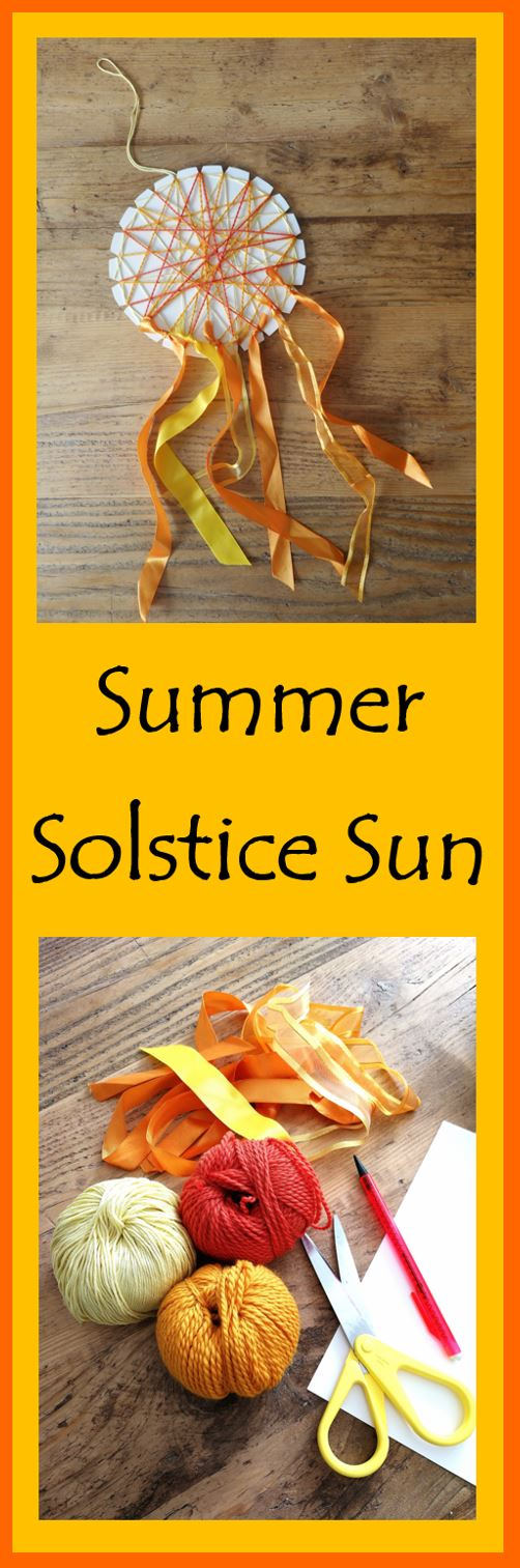 Summer Solstice - Sun - Crafts - Waldorf - Inspired - Seasonal - Rhythm
