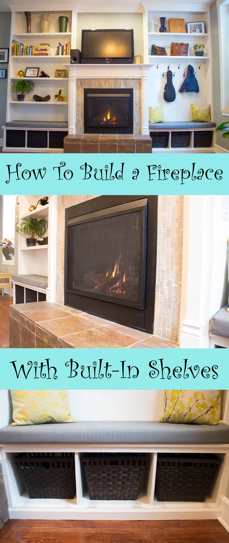 7 steps to DIY the fireplace, built in benches, and built in shelves of your dreams!