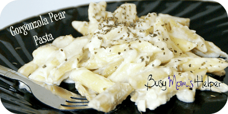 Gorgonzola Pear Pasta / Busy Mom's Helper