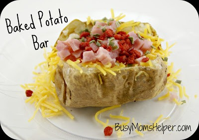 Baked Potato Bar / Busy Mom's Helper