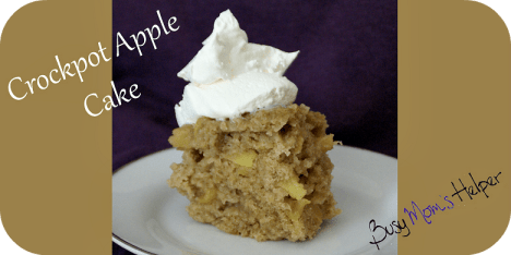 Crockpot Apple Cake / Busy Mom's Helper