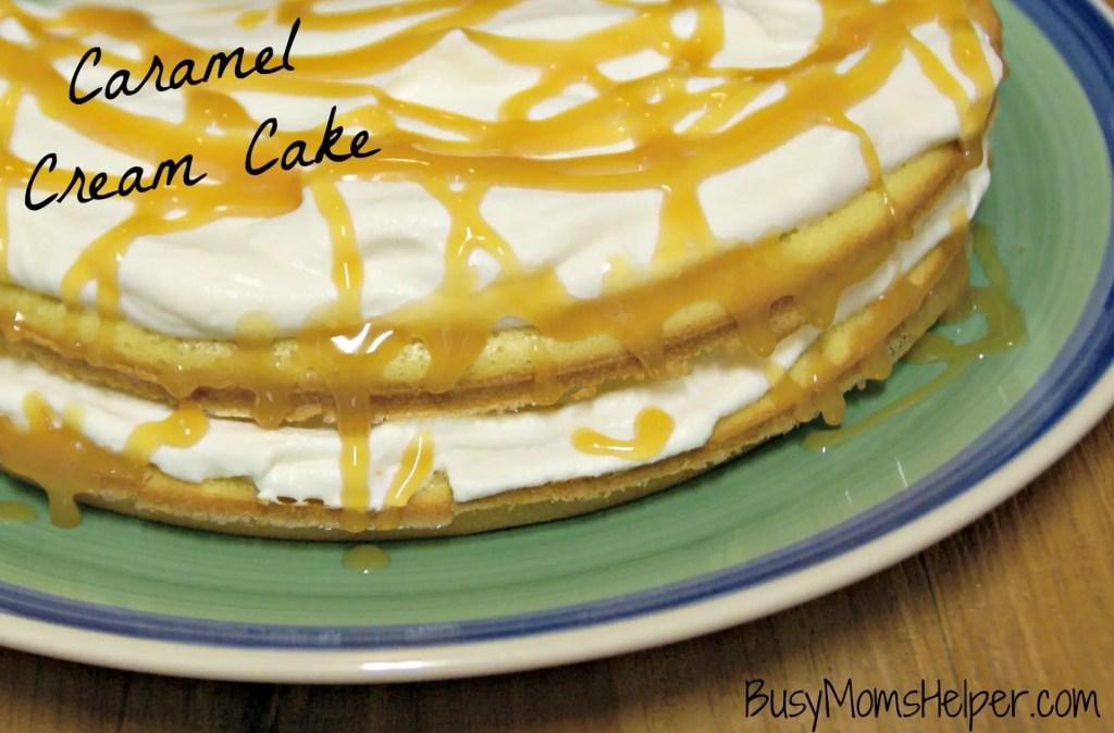 Caramel Cream Cake / Busy Mom's Helper