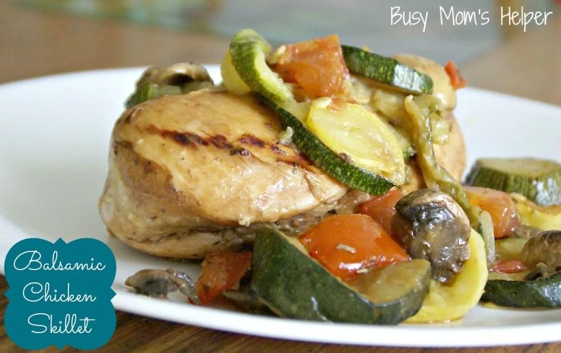 Balsamic Chicken Skillet with Veggies / Busy Mom's Helper