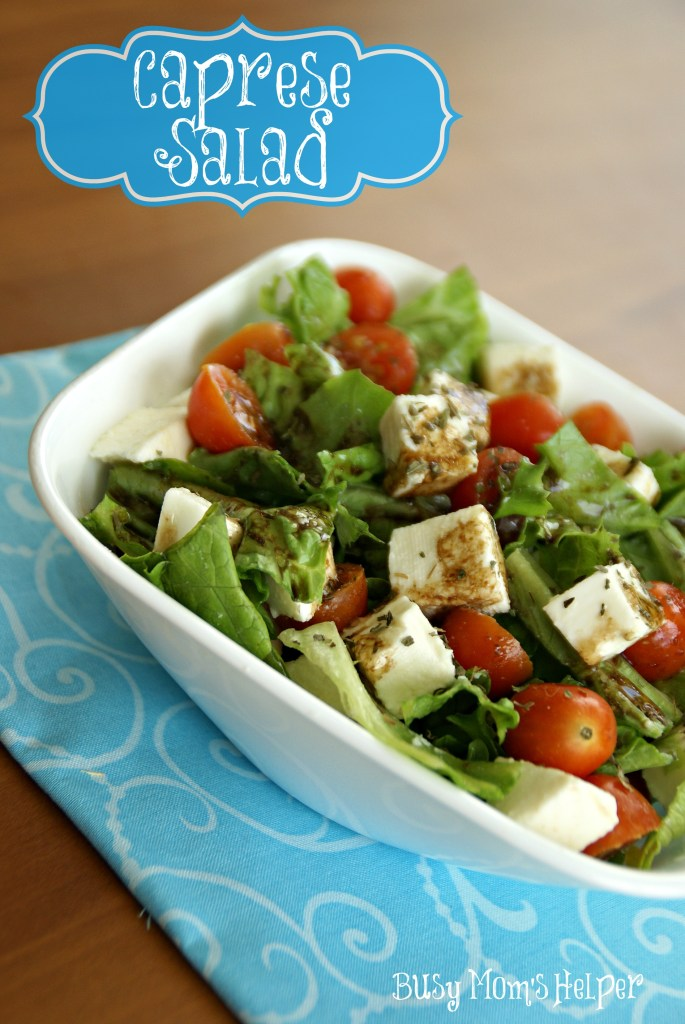 Caprese Salad / Busy Mom's Helper