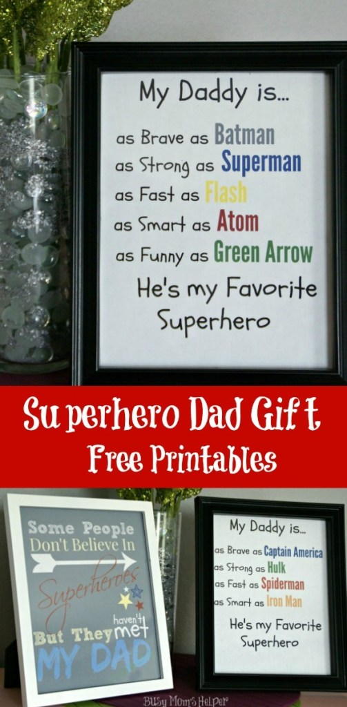 Superhero Dad Gift Free Printables / by www.BusyMomsHelper.com #fathersday #dadgift #freeprintable #superhero