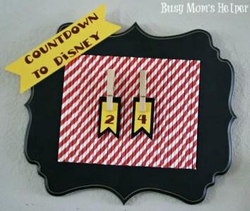 DIY Disney Countdown / by Busy Mom's Helper #Disney #Vacation #Countdown