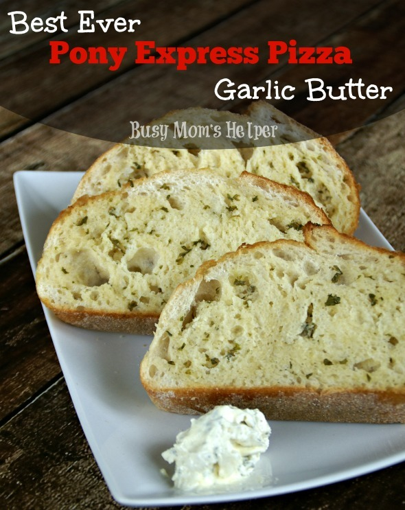 Best Ever Pony Express Pizza Garlic Butter / by Busy Mom's Helper #GarlicButter #Spread #Bread #Butter