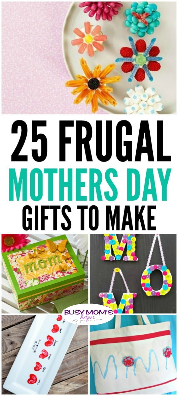 8efa95ecde0 25 Frugal Mothers Day Gifts to Make - Busy Moms Helper