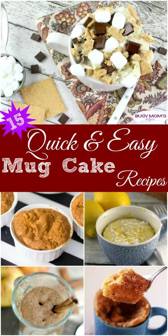 15 Quick & Easy Mug Cake Recipes / delicious & easy dessert recipes #mugcake #dessert #easyrecipe #easycake #easydessert #dessertrecipe #recipe