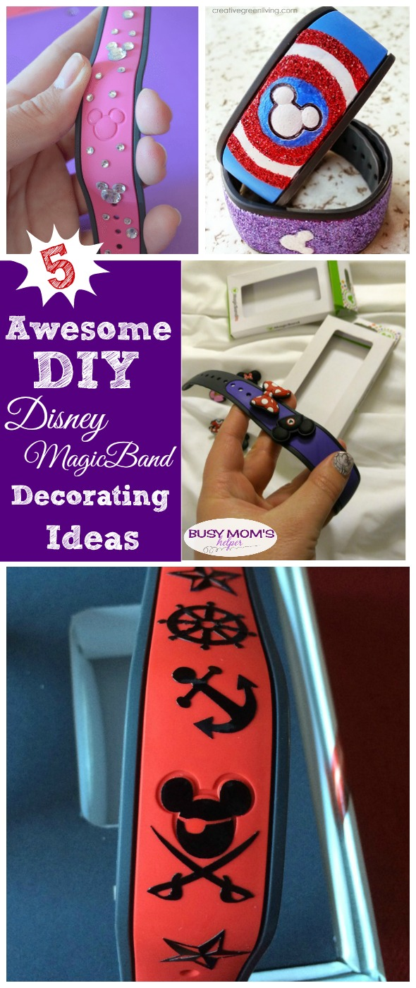 5 Awesome Diy Disney Magicband Decorating Ideas Busy Moms