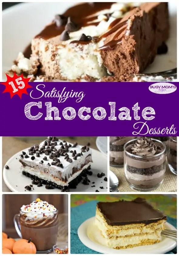 15 Satisfying Chocolate Desserts #chocolate #recipe #dessert #dessertrecipe #chocolatedessert #roundup #food #yummy