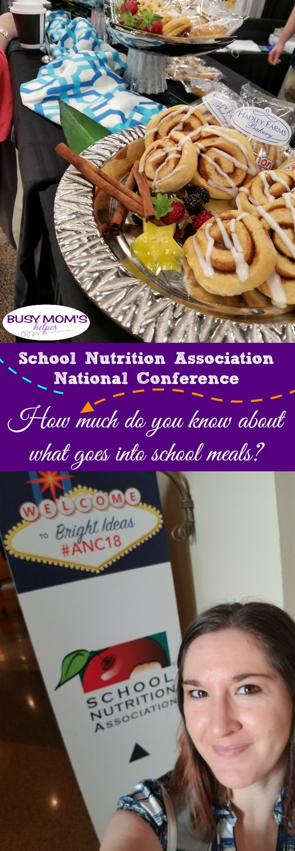 How much do you know about what goes into school meals? A behind the scenes look at the School Nutrition Association's Annual National Conference #AD #ANC18 #schoollunch