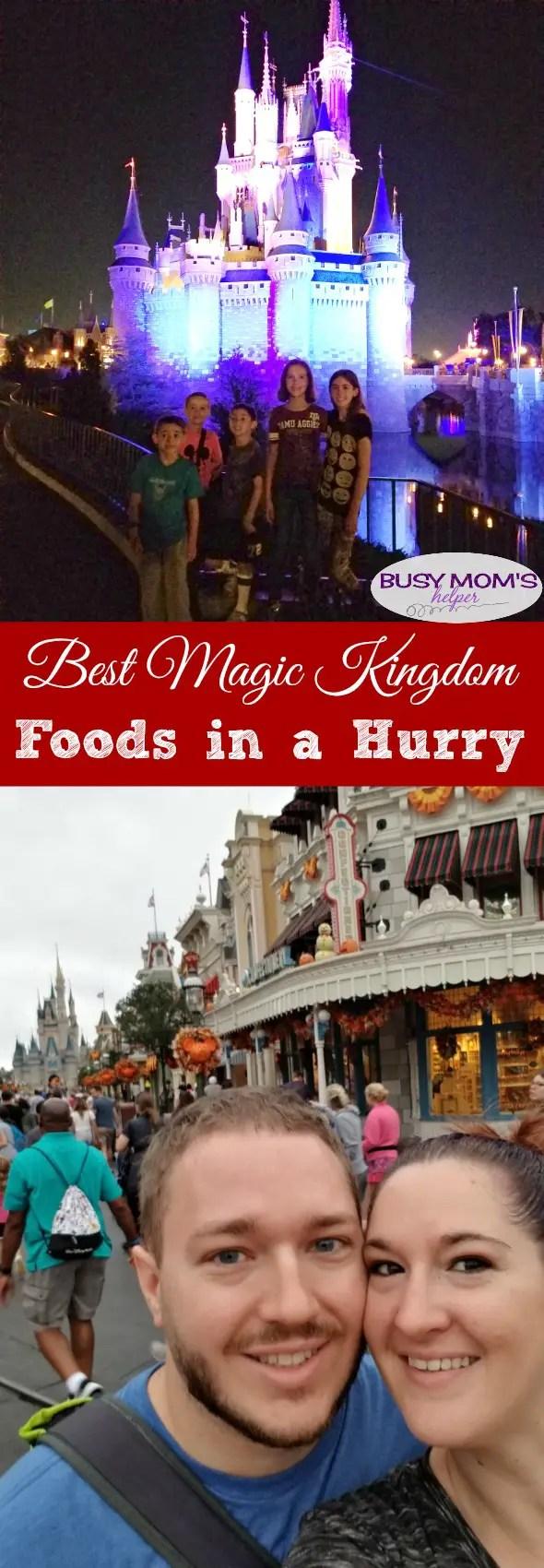 Best Magic Kingdom Foods in a Hurry #waltdisneyworld #familytravel #travel #disney #magickingdom