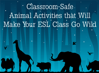 Classroom Safe Animal Activities That Will Make Your ESL