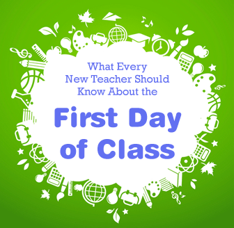 What Every New Teacher Should Know About the First Day of Class