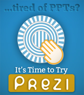 Tired of PPTs? We Know You Are. Time to Try Prezi!