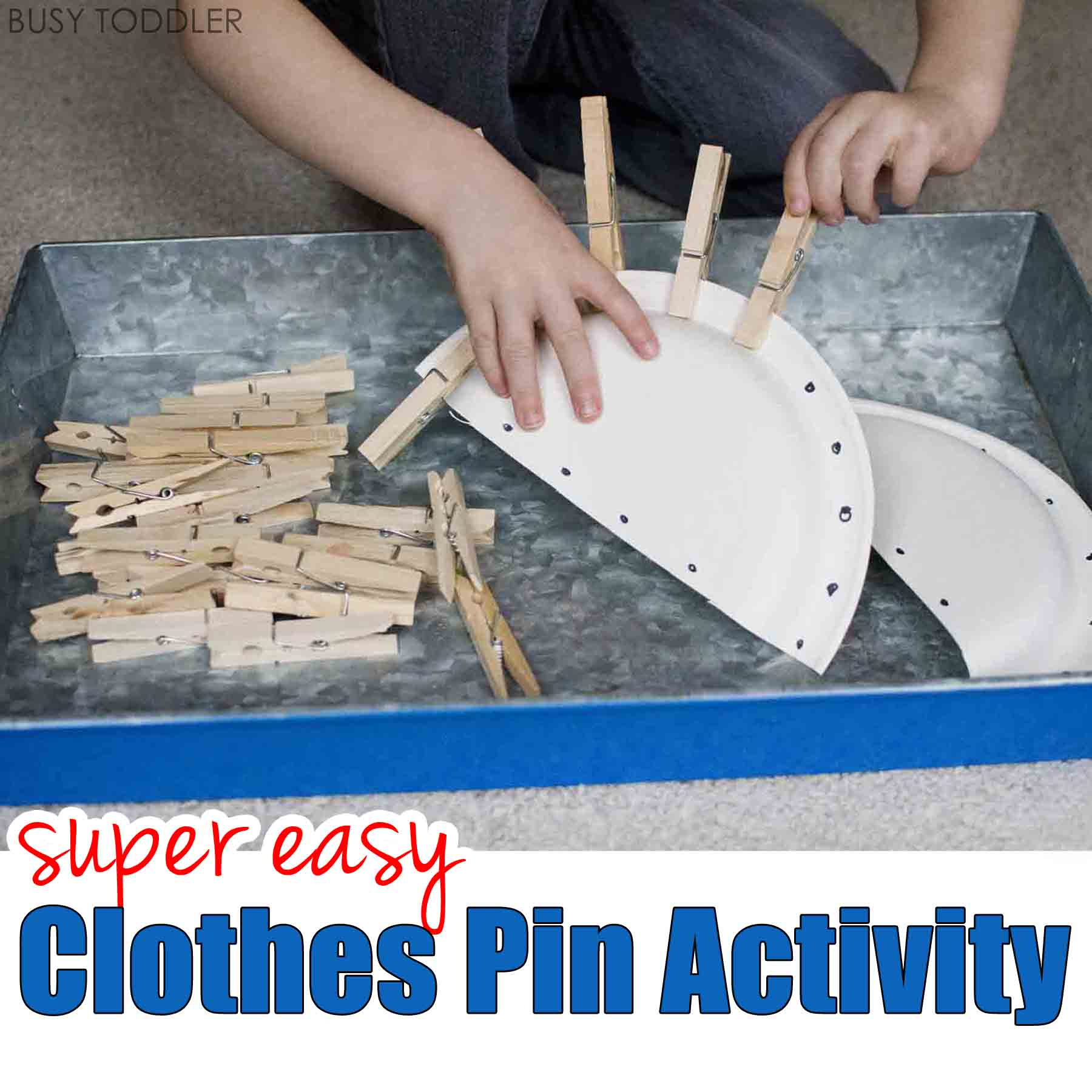 Easy Clothes Pin Activity