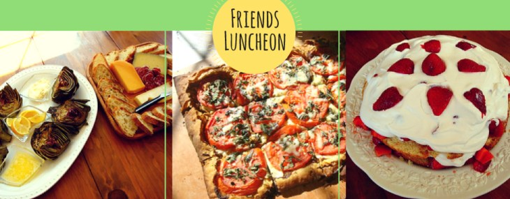 Friends Luncheon – Feeding Friendships One Dish at a Time